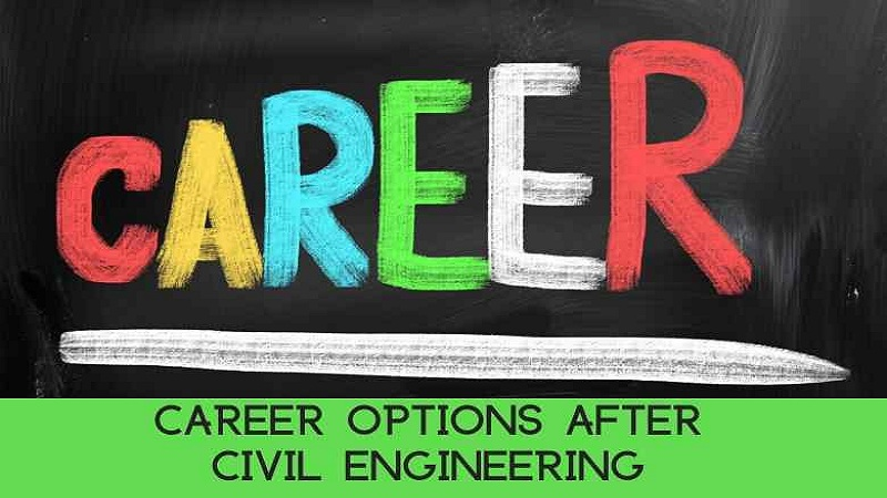 Career Options After Civil Engineering