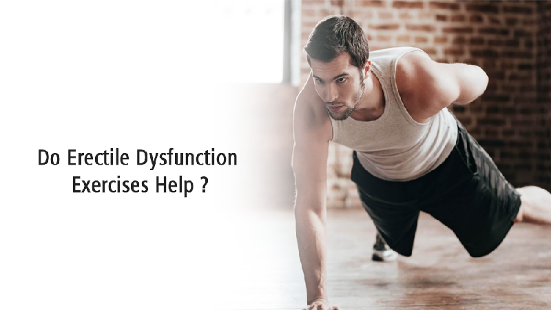 erectile dysfunction exercises help