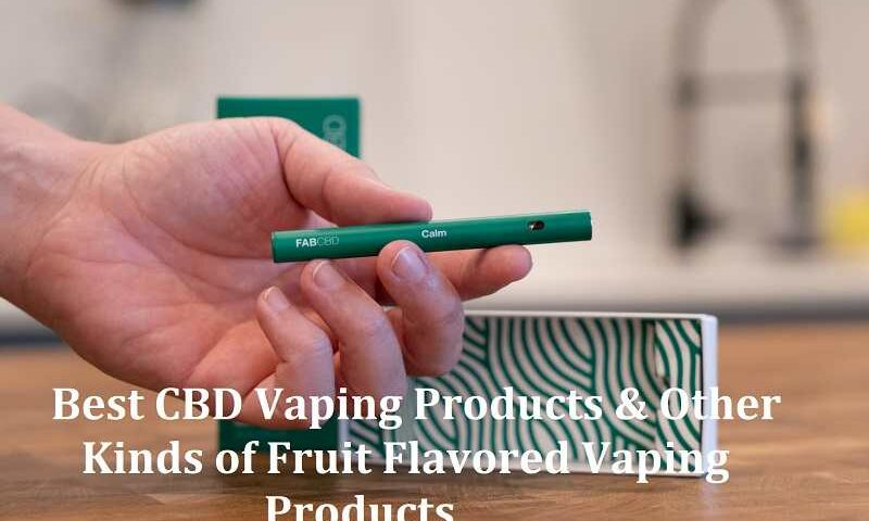 Best CBD Vaping Products
