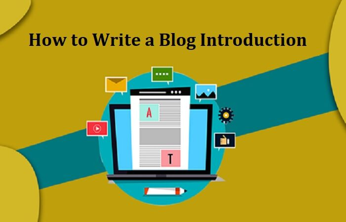 How to Write a Blog Introduction